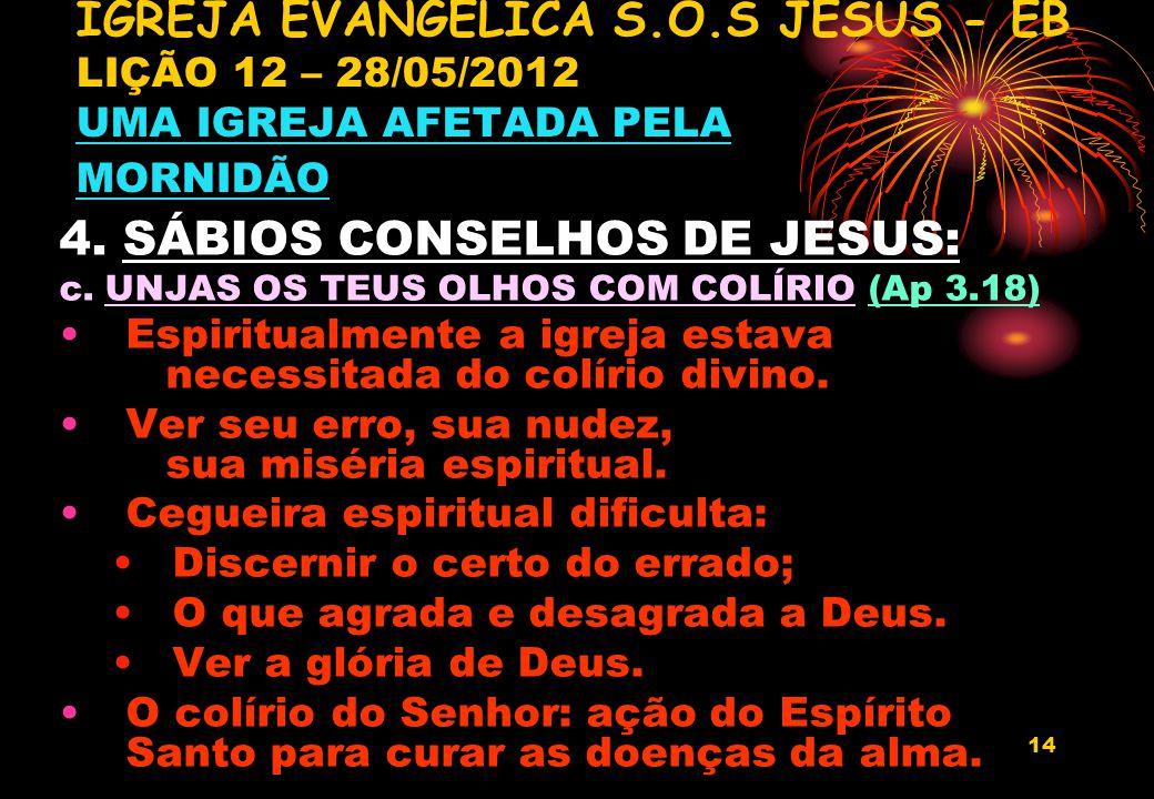 4. SÁBIOS CONSELHOS DE JESUS: