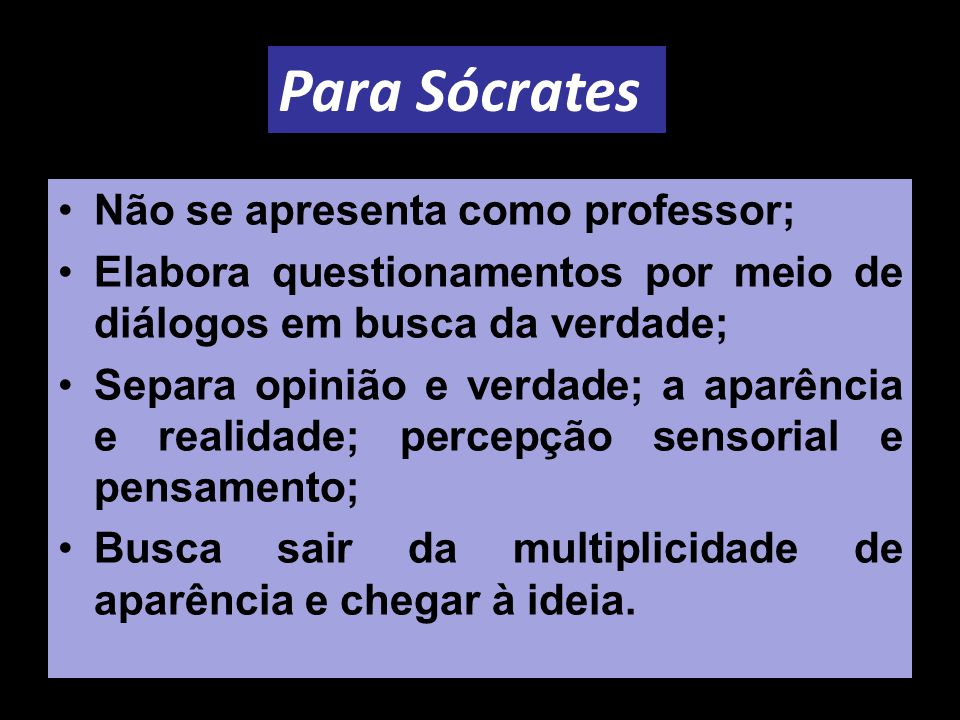 Para Sócrates Não se apresenta como professor;