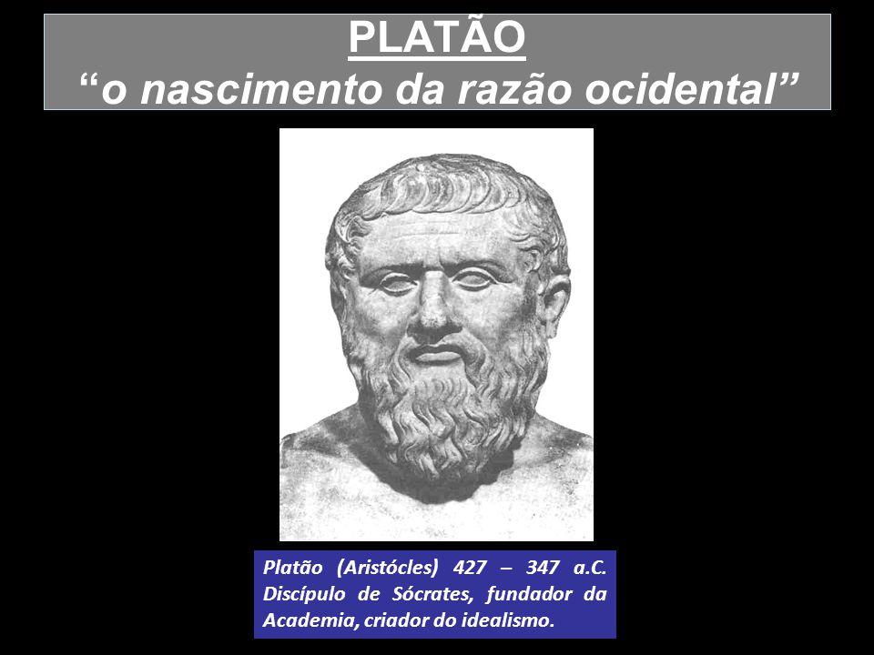 PLATÃO o nascimento da razão ocidental