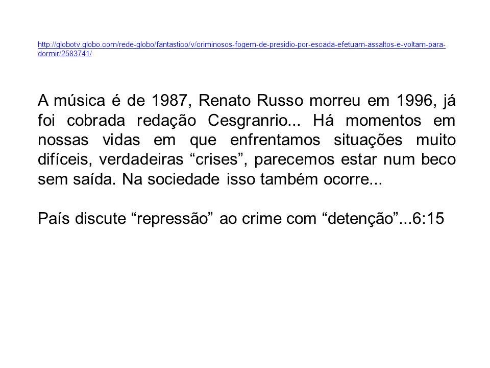 País discute repressão ao crime com detenção ...6:15