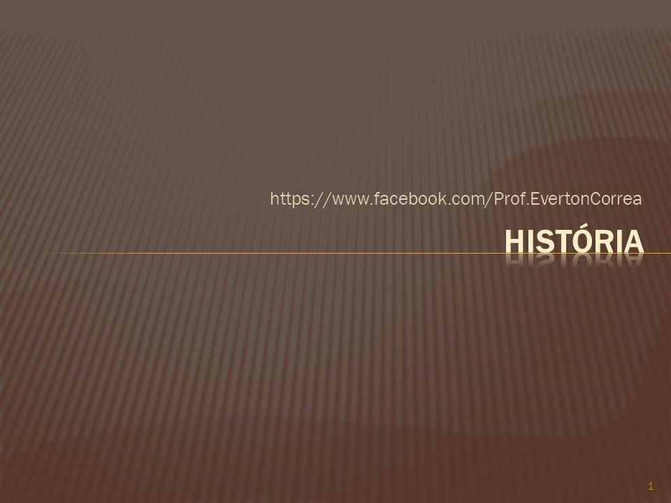 https://www.facebook.com/Prof.EvertonCorrea História