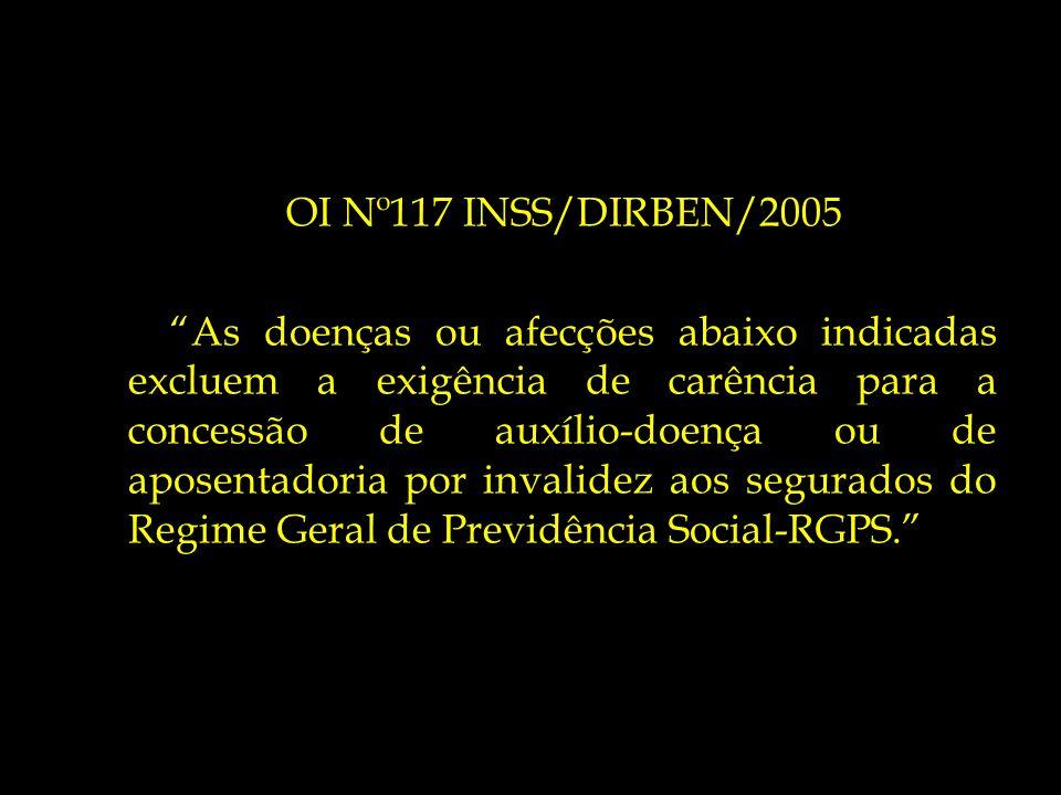OI Nº117 INSS/DIRBEN/2005