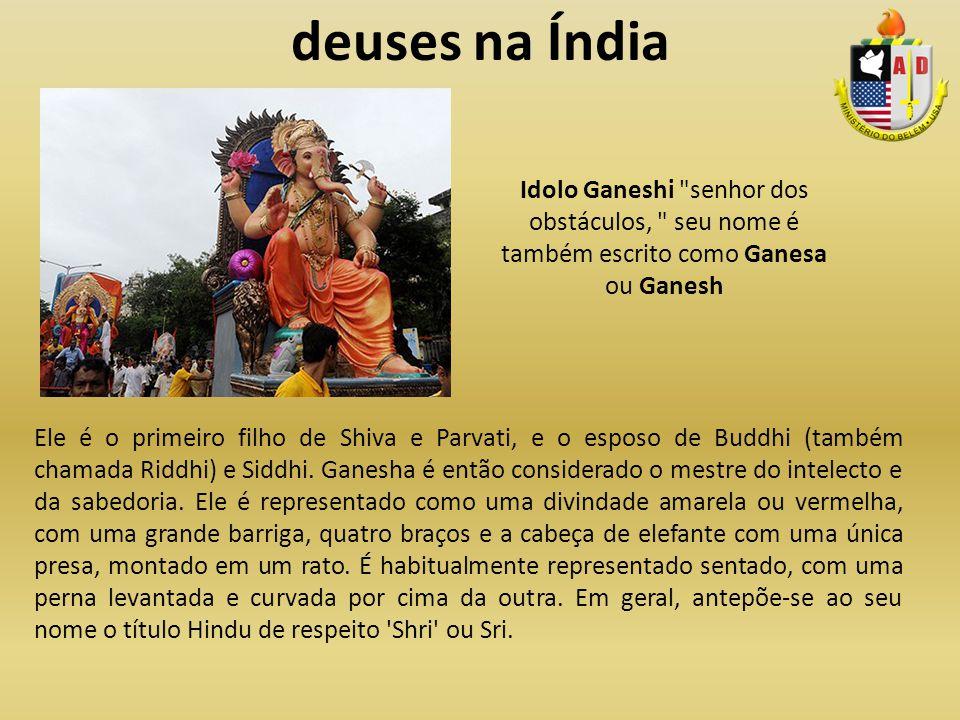 deuses na Índia Idolo Ganeshi senhor dos obstáculos, seu nome é também escrito como Ganesa ou Ganesh.