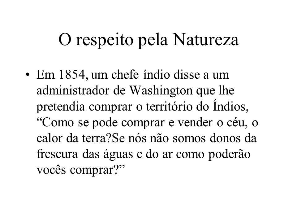 O respeito pela Natureza
