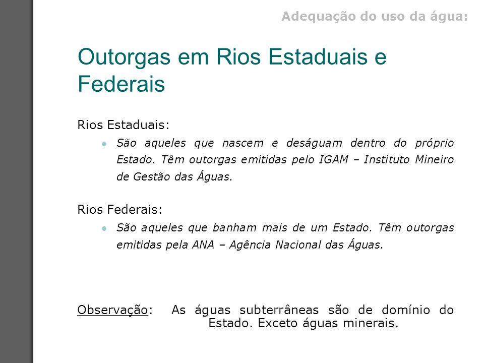 Outorgas em Rios Estaduais e Federais