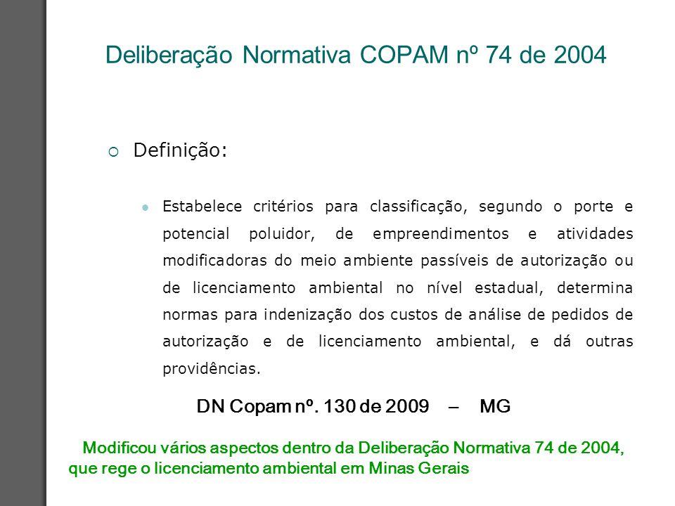 Deliberação Normativa COPAM nº 74 de 2004