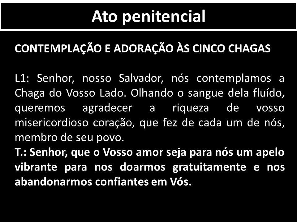 Ato penitencial CONTEMPLAÇÃO E ADORAÇÃO ÀS CINCO CHAGAS