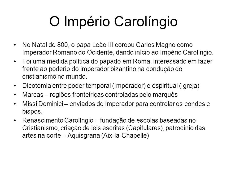 O Império Carolíngio No Natal de 800, o papa Leão III coroou Carlos Magno como Imperador Romano do Ocidente, dando início ao Império Carolíngio.