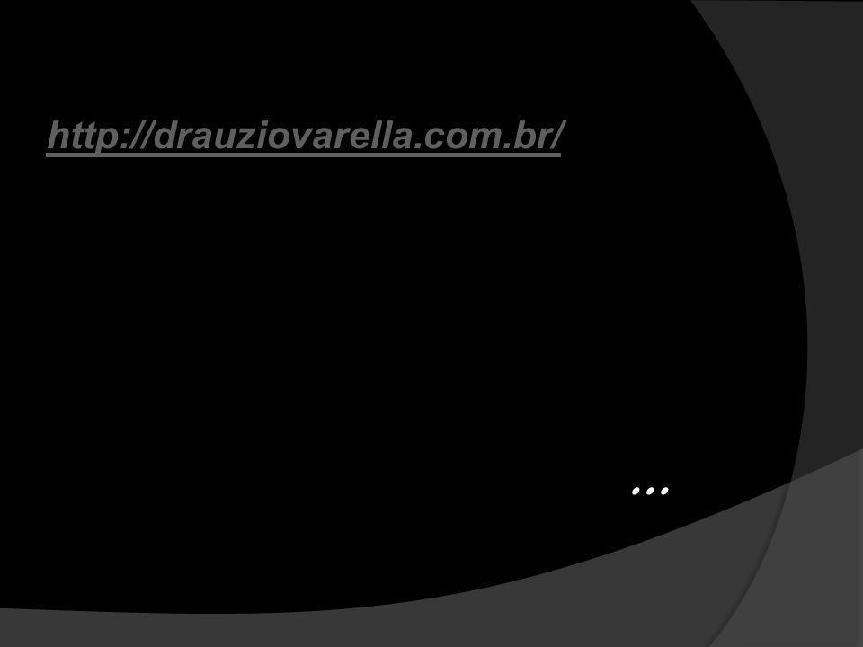 http://drauziovarella.com.br/ ...