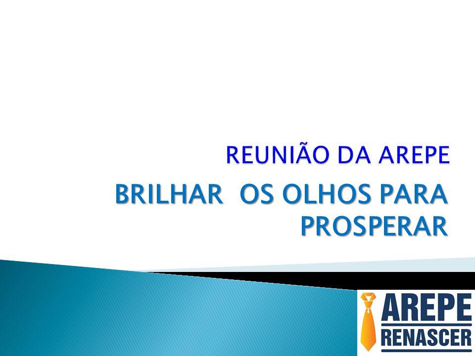 BRILHAR OS OLHOS PARA PROSPERAR