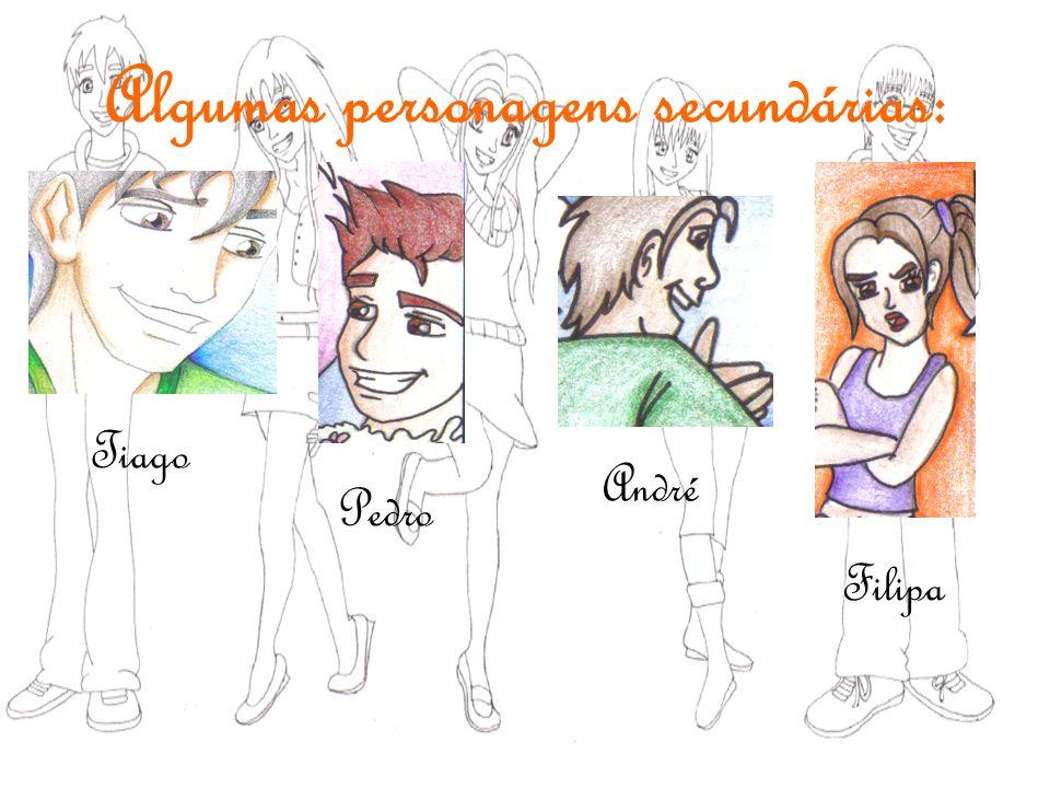 Algumas personagens secundárias: