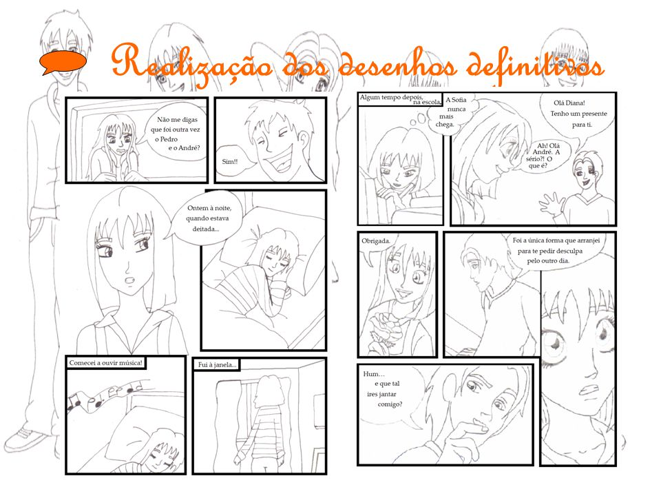 Realização dos desenhos definitivos