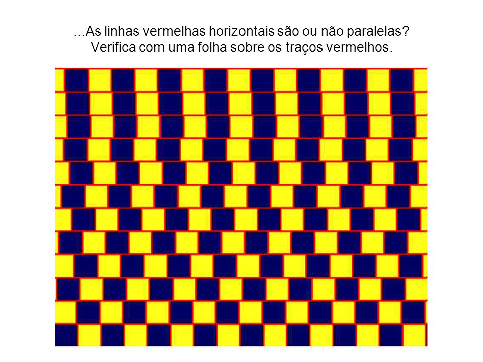 As linhas vermelhas horizontais são ou não paralelas