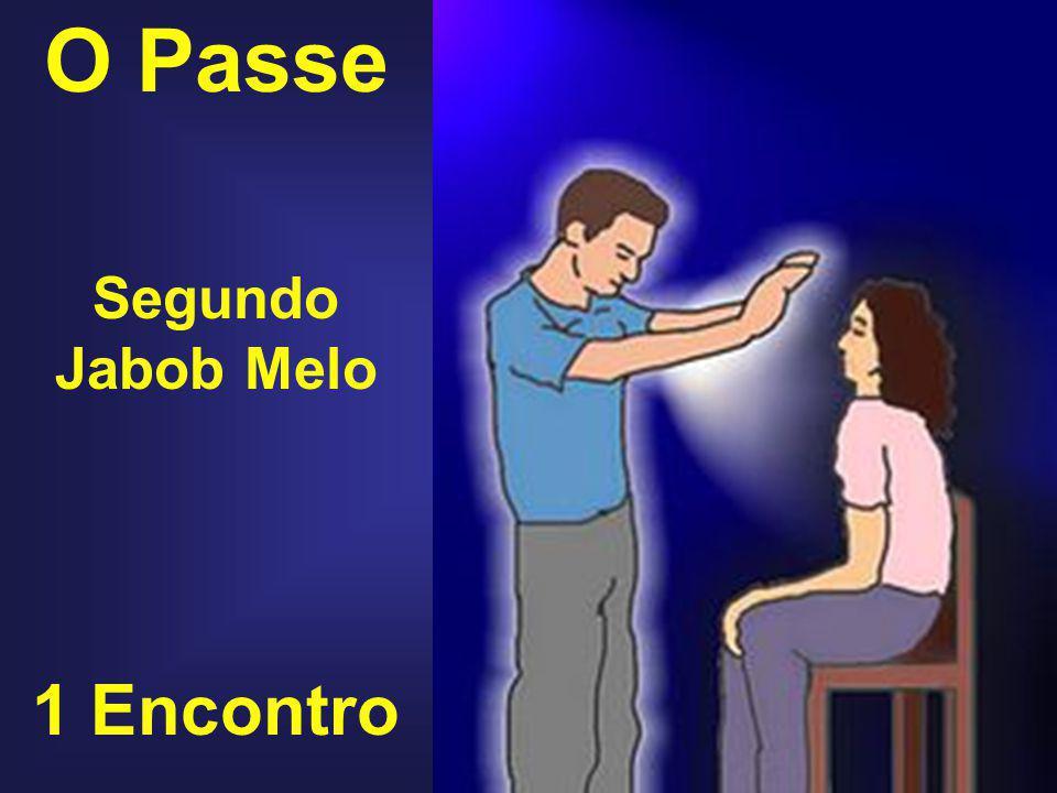 O Passe Segundo Jabob Melo 1 Encontro