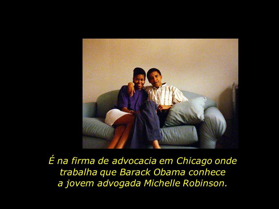 É na firma de advocacia em Chicago onde trabalha que Barack Obama conhece a jovem advogada Michelle Robinson.