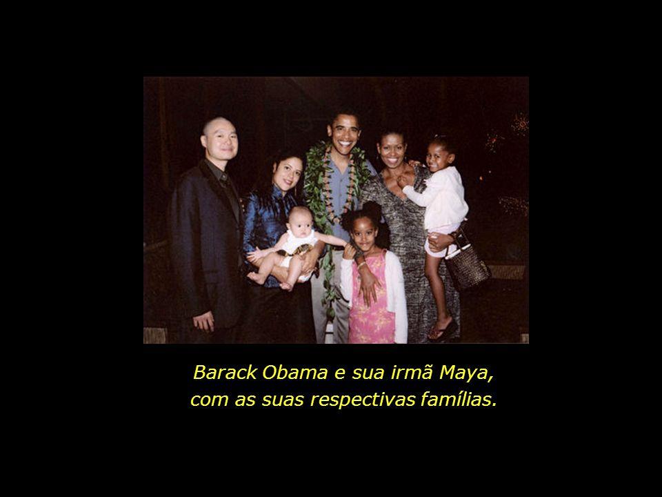 Barack Obama e sua irmã Maya, com as suas respectivas famílias.