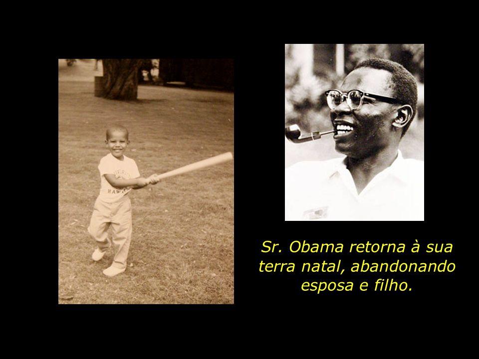 Sr. Obama retorna à sua terra natal, abandonando esposa e filho.