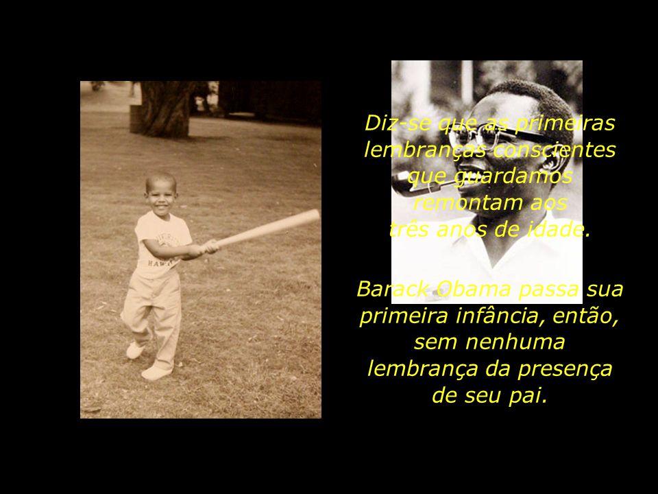 Diz-se que as primeiras lembranças conscientes que guardamos remontam aos três anos de idade.