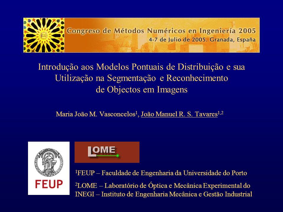 Maria João M. Vasconcelos1, João Manuel R. S. Tavares1,2