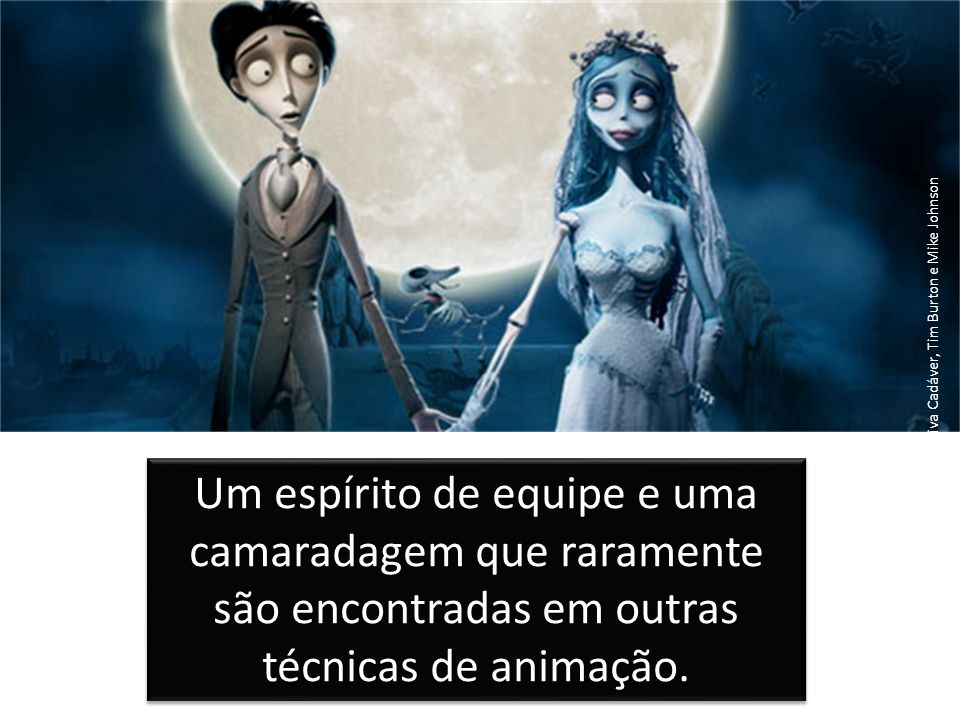A noiva Cadáver, Tim Burton e Mike Johnson