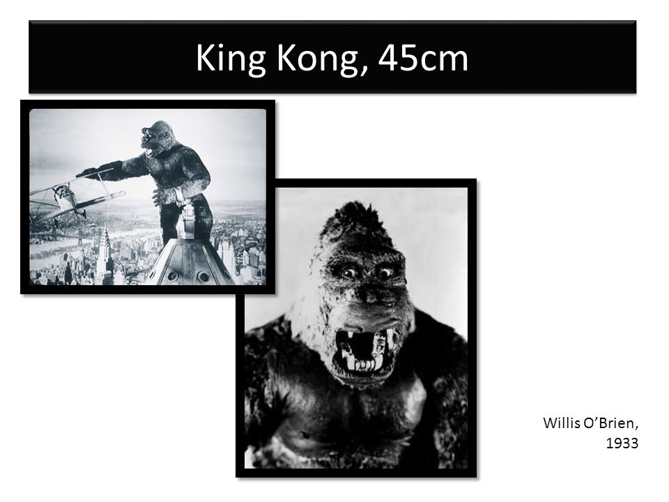 King Kong, 45cm Willis O'Brien, 1933