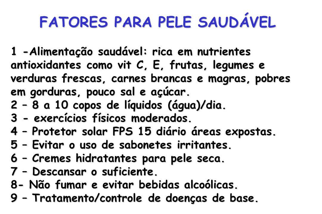 FATORES PARA PELE SAUDÁVEL