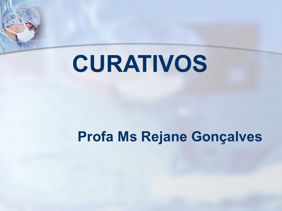 CURATIVOS Profa Ms Rejane Gonçalves