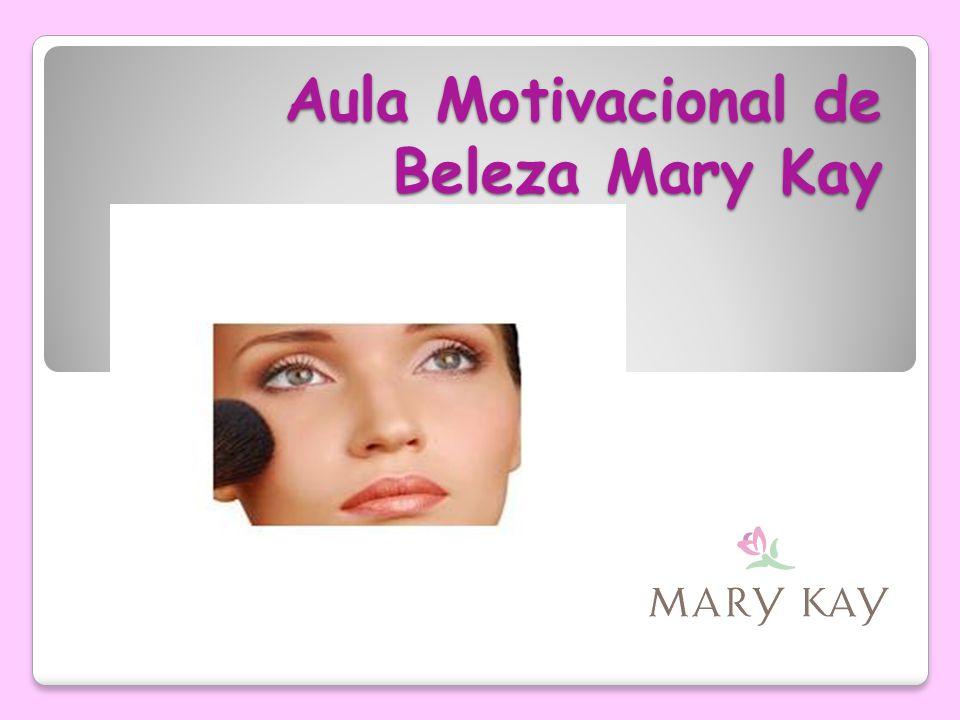 Aula Motivacional de Beleza Mary Kay