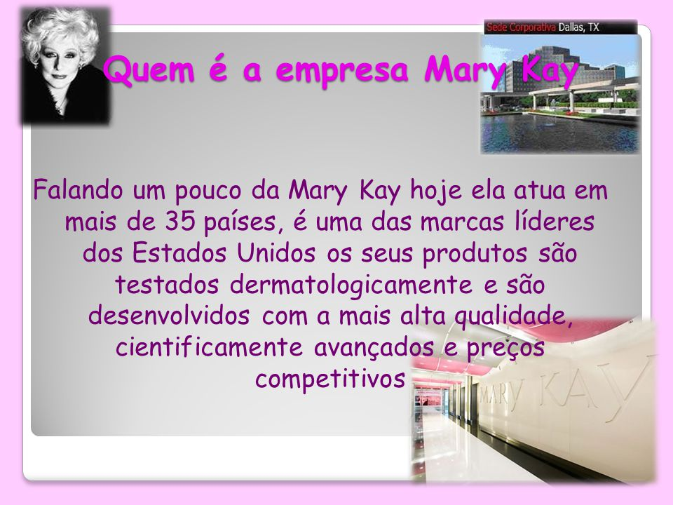 Quem é a empresa Mary Kay