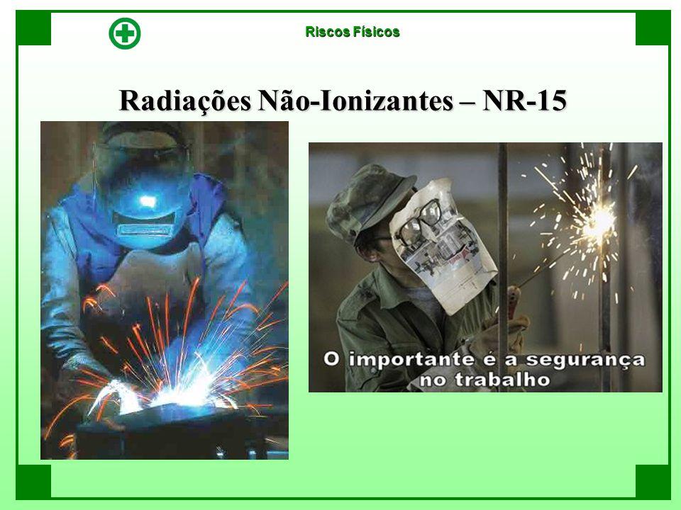 Radiações Não-Ionizantes – NR-15