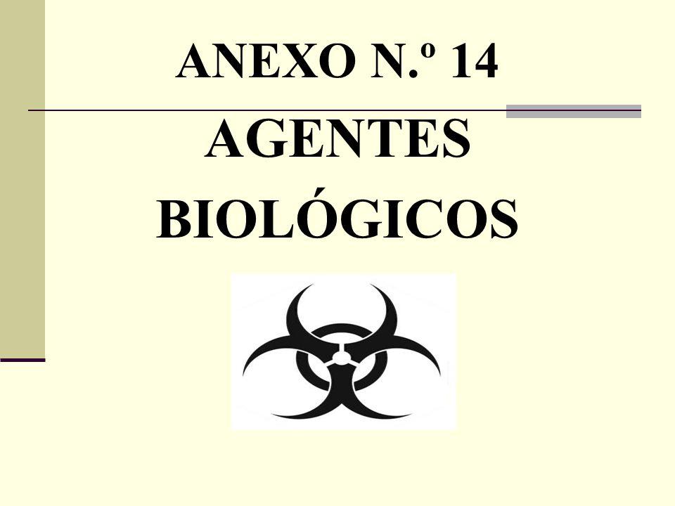 ANEXO N.º 14 AGENTES BIOLÓGICOS