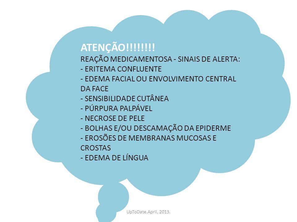 ATENÇÃO!!!!!!!! REAÇÃO MEDICAMENTOSA - SINAIS DE ALERTA:
