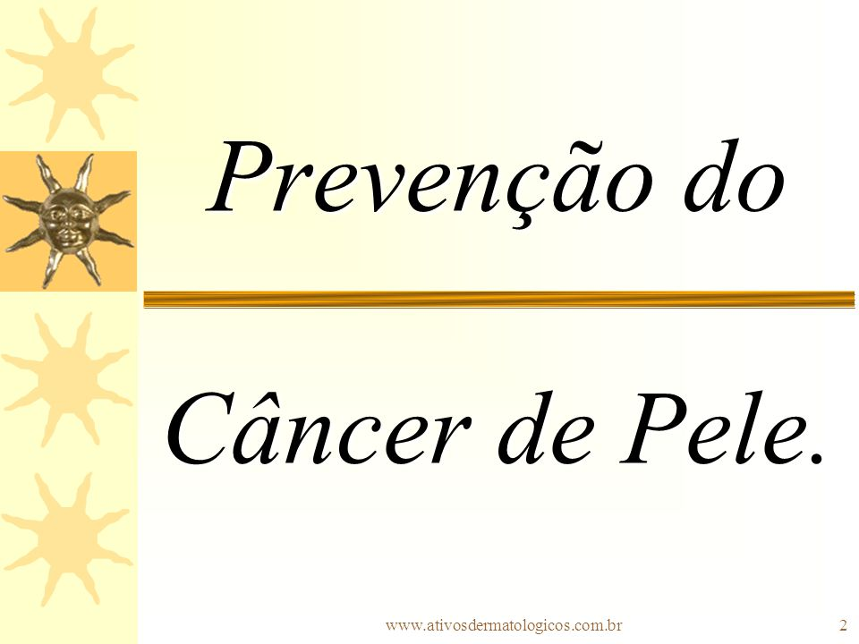 Prevenção do Câncer de Pele.