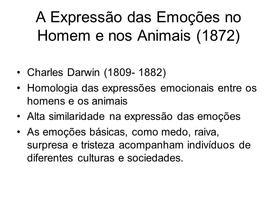 A Expressão das Emoções no Homem e nos Animais (1872)