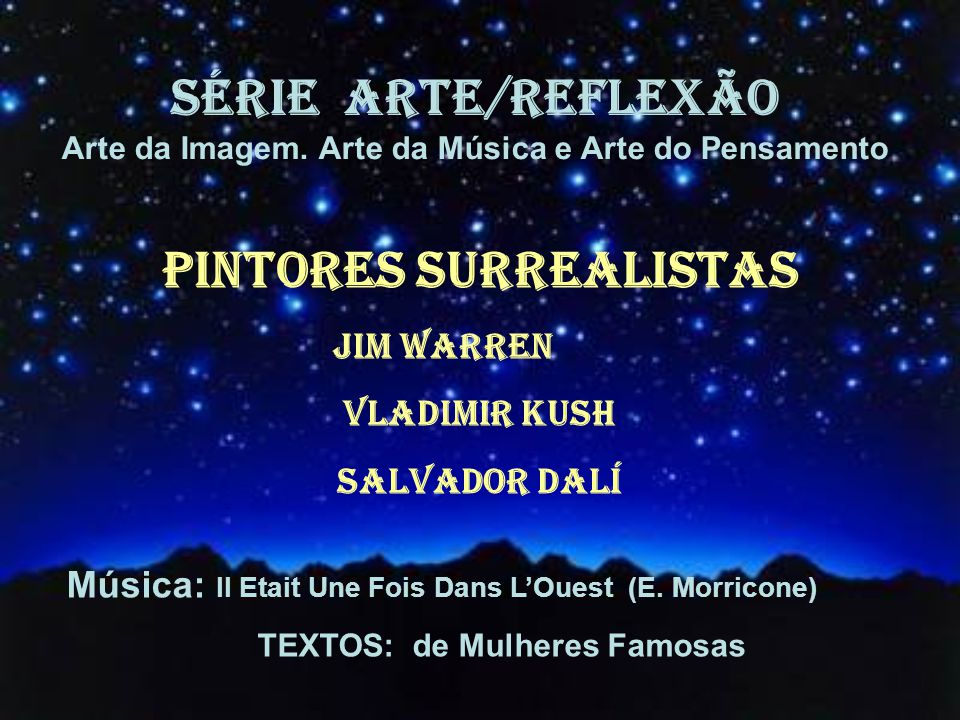 SÉRIE ARTE/REFLEXÃO Pintores surrealistas