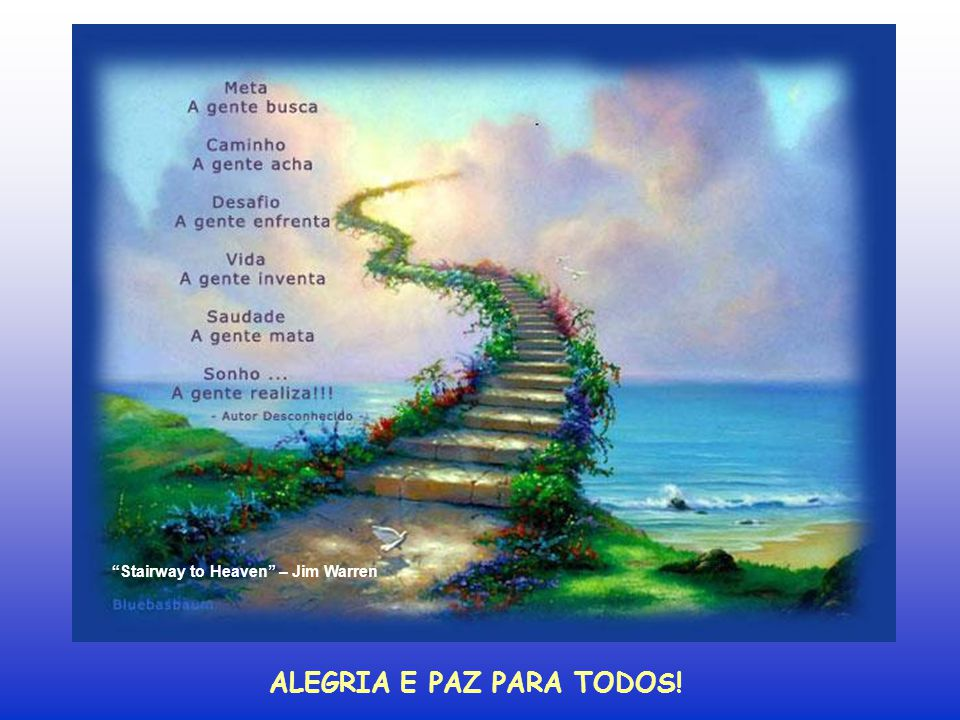 ALEGRIA E PAZ PARA TODOS!