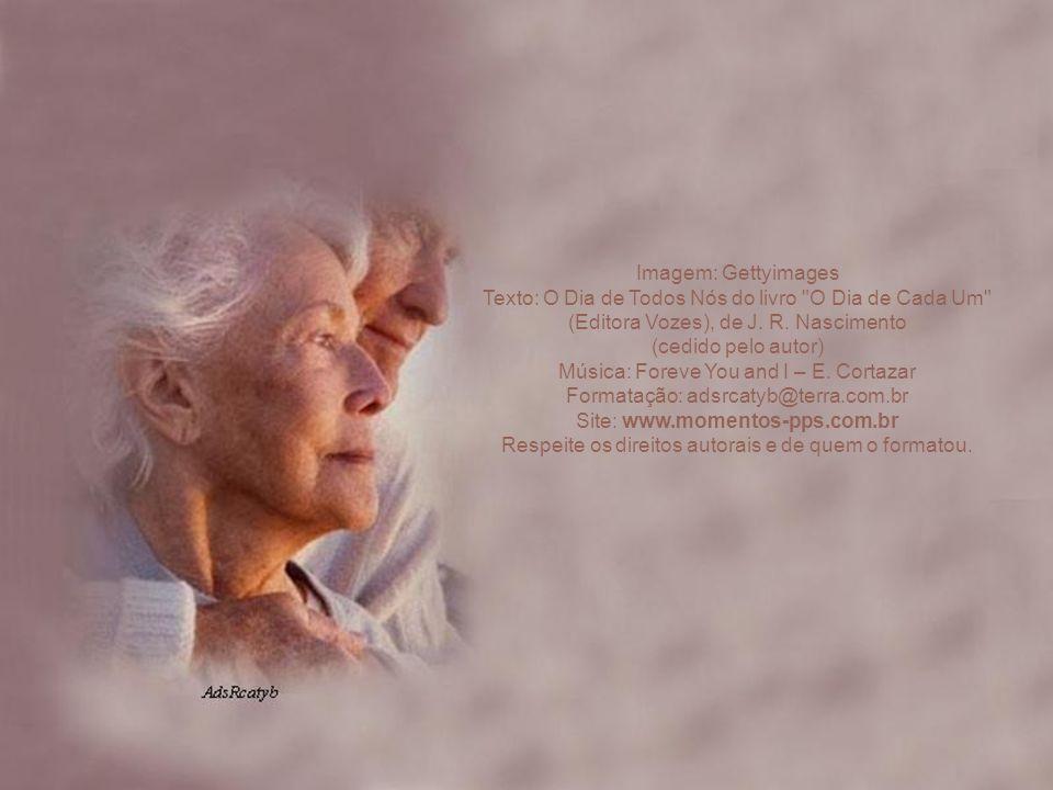 Imagem: Gettyimages Texto: O Dia de Todos Nós do livro O Dia de Cada Um (Editora Vozes), de J.