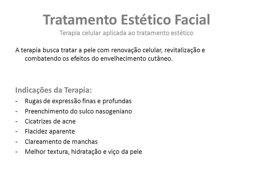 Tratamento Estético Facial Terapia celular aplicada ao tratamento estético