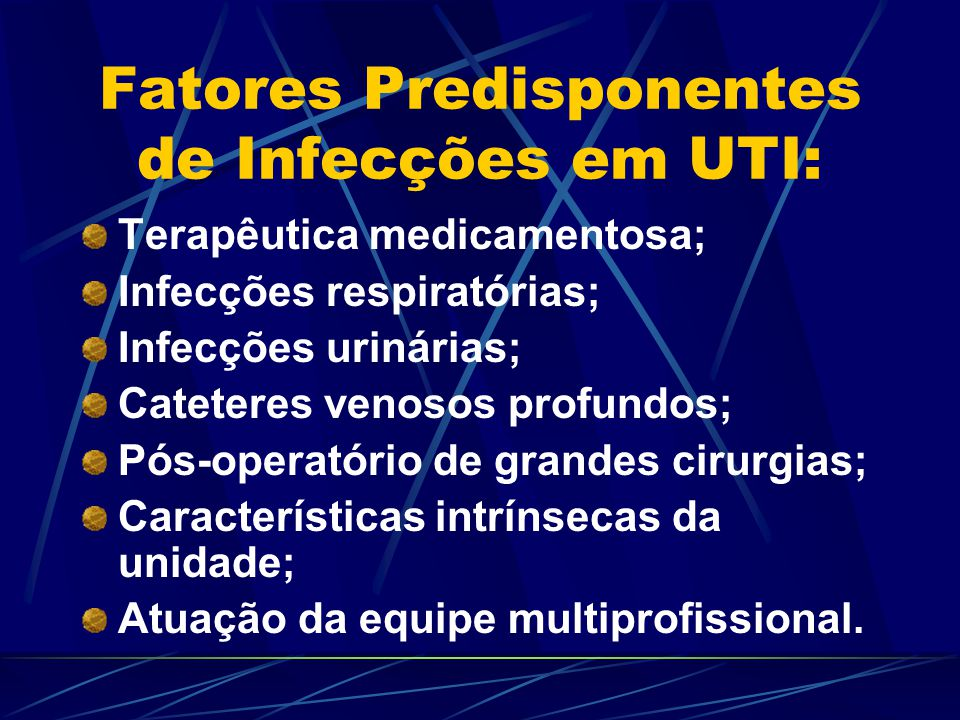 Fatores Predisponentes de Infecções em UTI: