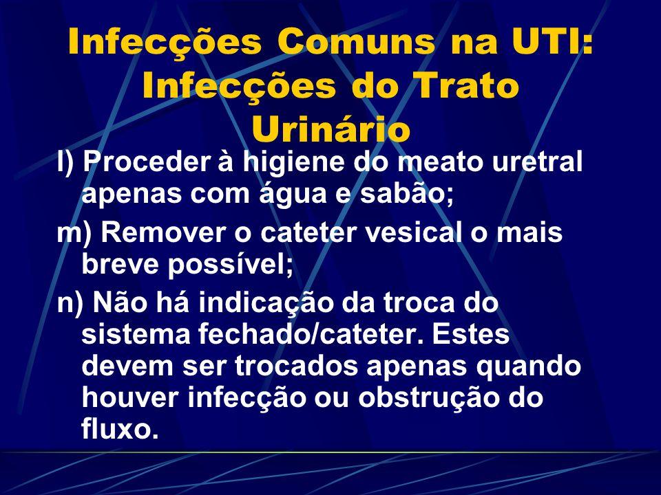 Infecções Comuns na UTI: Infecções do Trato Urinário