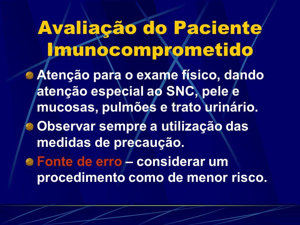 Avaliação do Paciente Imunocomprometido