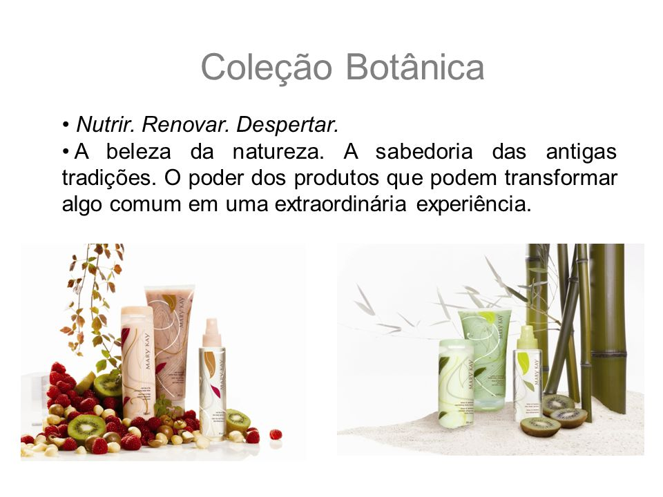 Coleção Botânica Nutrir. Renovar. Despertar.