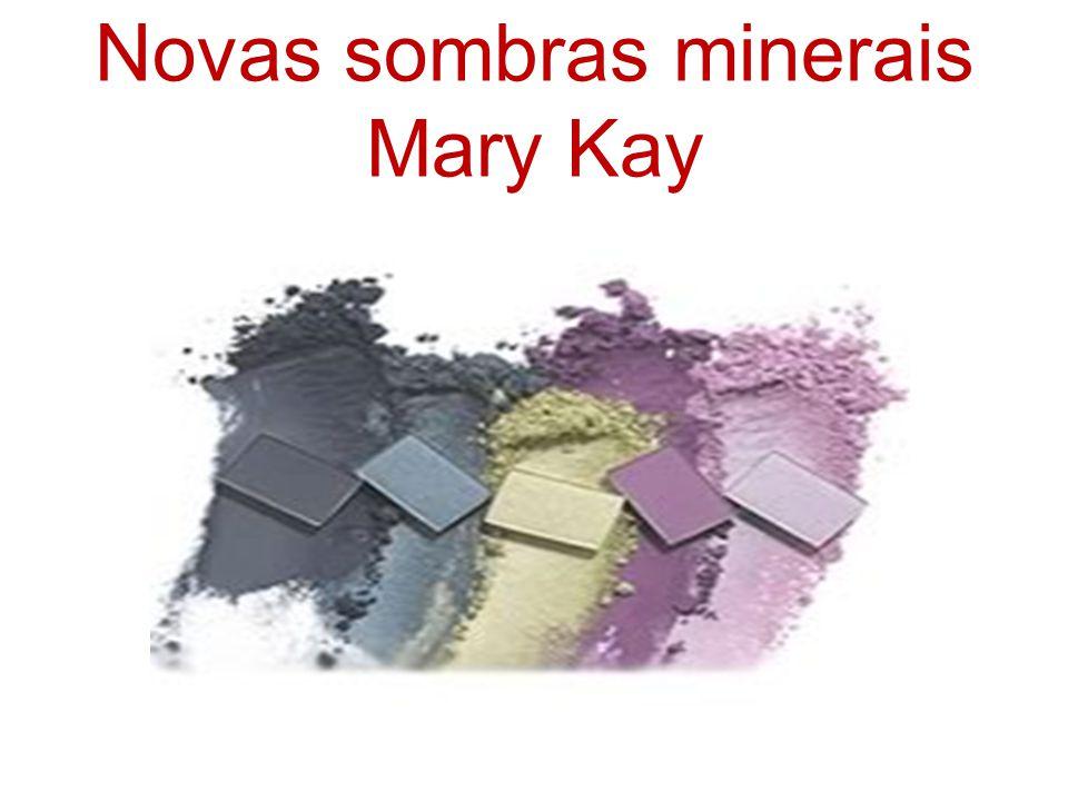 Novas sombras minerais Mary Kay