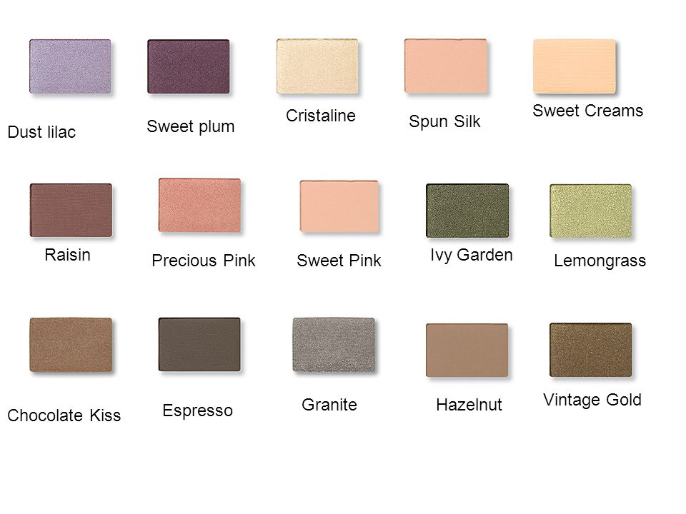 Sweet Creams Cristaline. Spun Silk. Sweet plum. Dust lilac. Raisin. Ivy Garden. Precious Pink.
