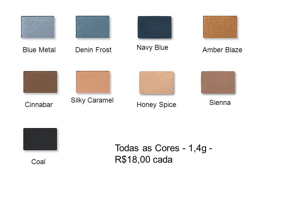 Todas as Cores - 1,4g - R$18,00 cada