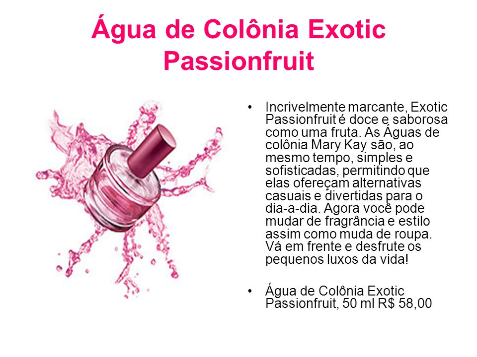 Água de Colônia Exotic Passionfruit