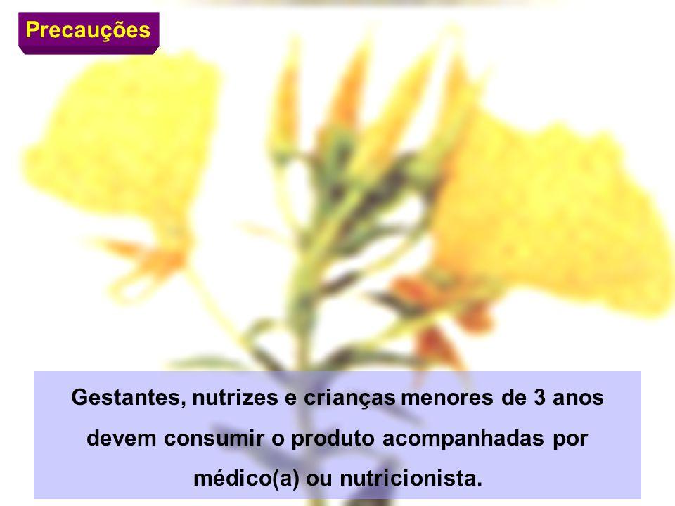 Precauções Gestantes, nutrizes e crianças menores de 3 anos devem consumir o produto acompanhadas por médico(a) ou nutricionista.