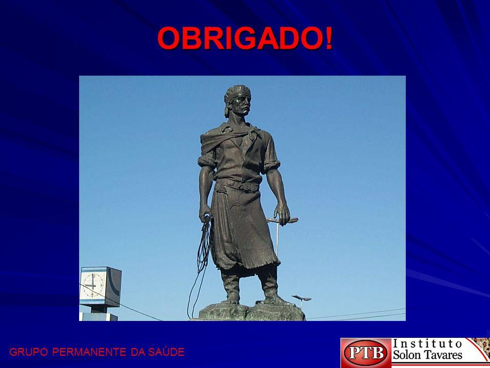 OBRIGADO! GRUPO PERMANENTE DA SAÚDE