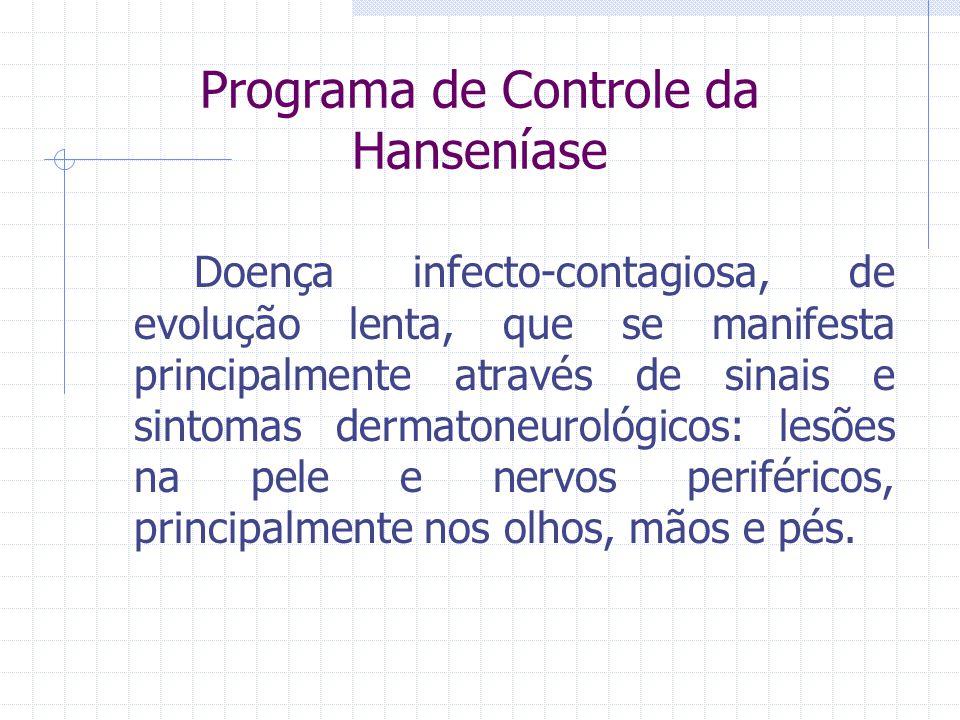 Programa de Controle da Hanseníase