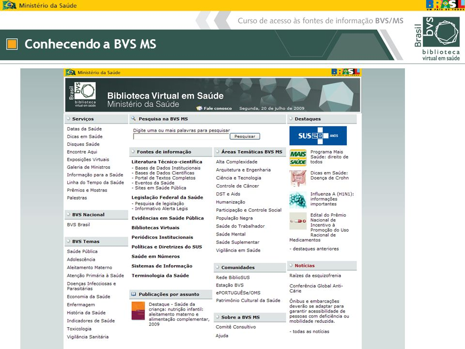 Conhecendo a BVS MS
